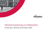 Vivantes Friedrichshain 140 Jahre Cover