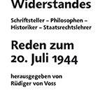 Der Geist des Widerstandes Reden zum 20. Juli 1944