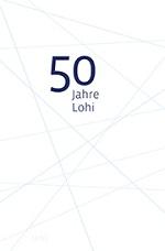 50 Jahre Lohi