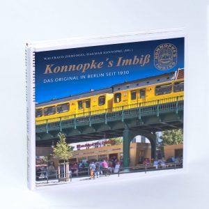 Konnopkes Imbiss Unternehmensgeschichte Berlin Cover