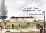 Die städtischen Kliniken Münchens Buchcover