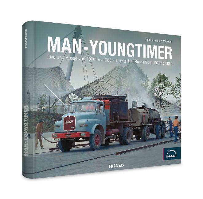 MAN-Youngtimer. LKW und Busse von 1970 bis 1985