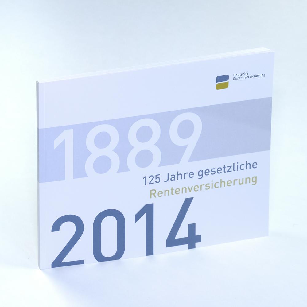 125 Jahre gesetzliche Rentenversicherung.