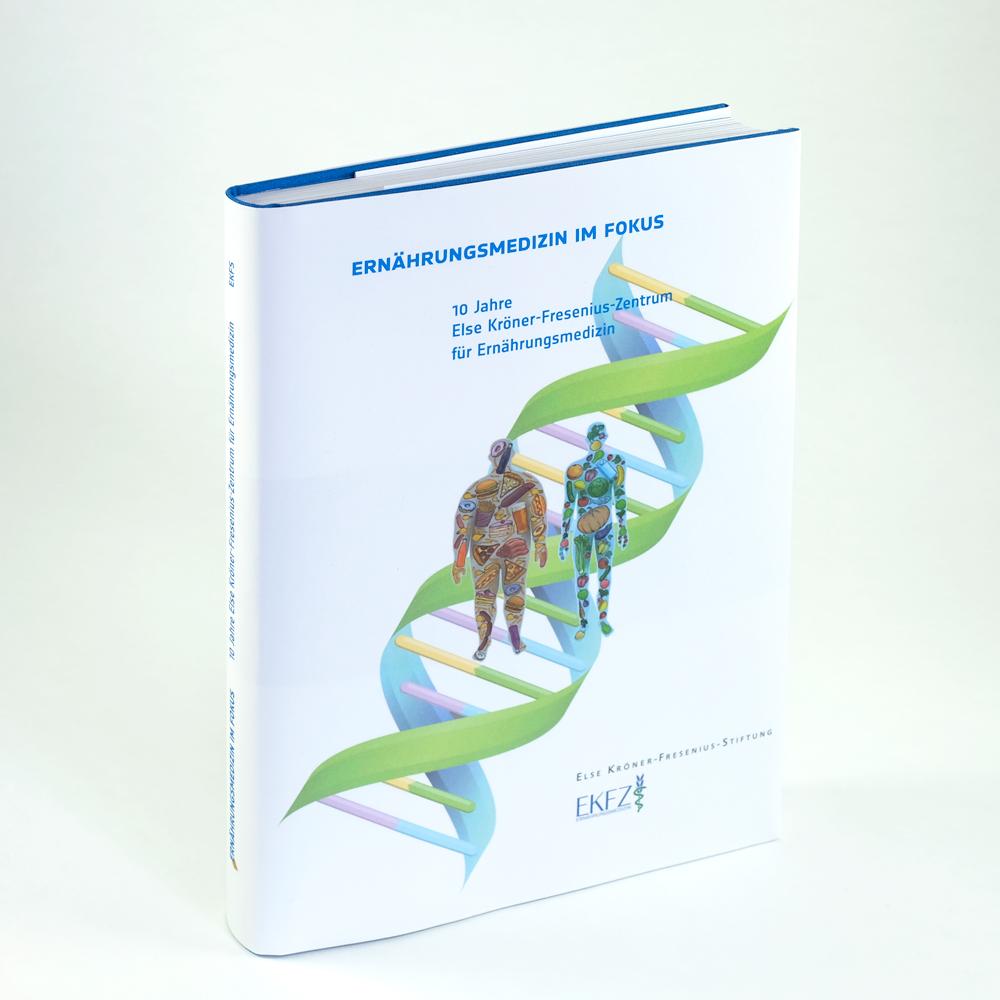 Ernährungsmedizin im Fokus. 10 Jahre Else Kröner-Fresenius-Zentrum für Ernährungsmedizin