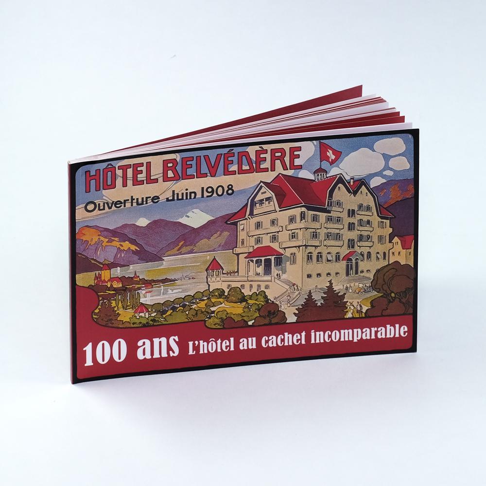Hôtel Belvédère. 100 Jahre – Das Hotel mit der persönlichen Note