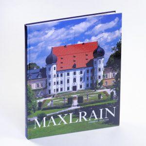 Maxlrain Schlossgeschichte Familiegeschichte Cover