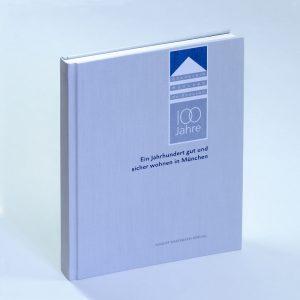 100Jahre Bauverein Muenchen Haidhausen Unternehmensgeschichte Cover